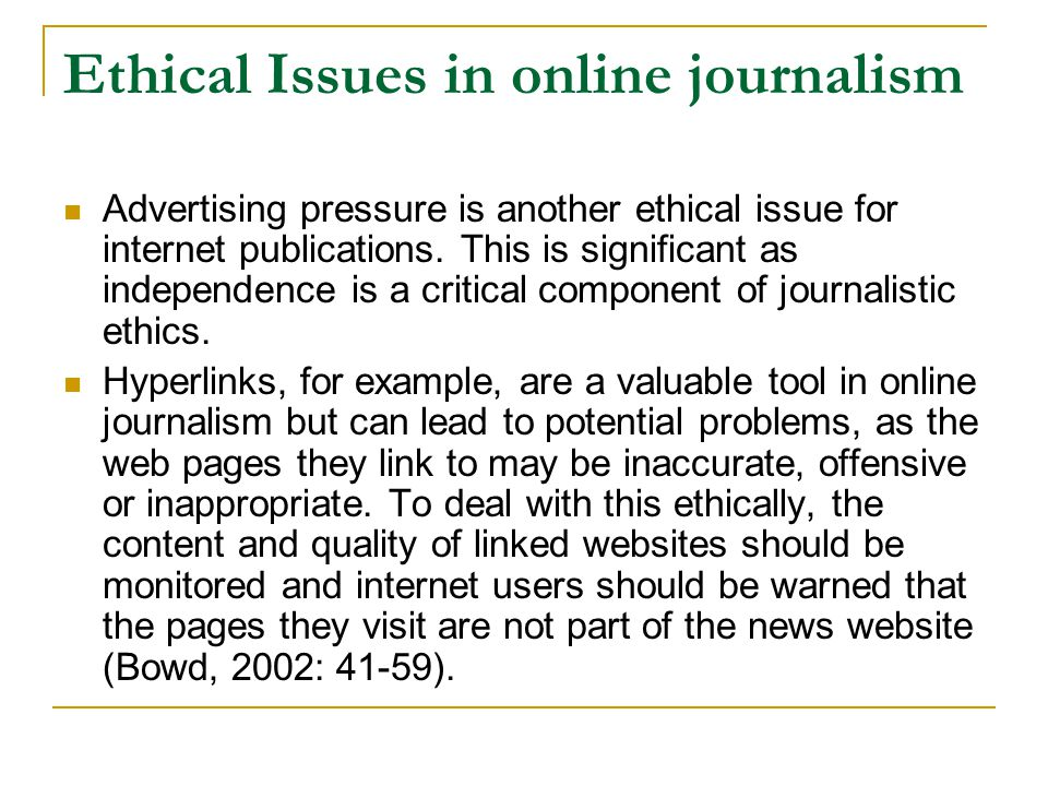 Ethical issues in journalism.