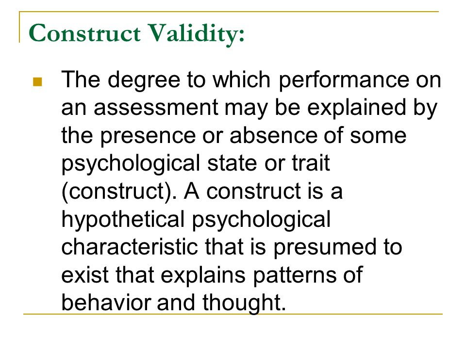 Construct Validity: