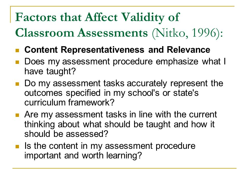 Factors that Affect Validity of Classroom Assessments (Nitko, 1996):