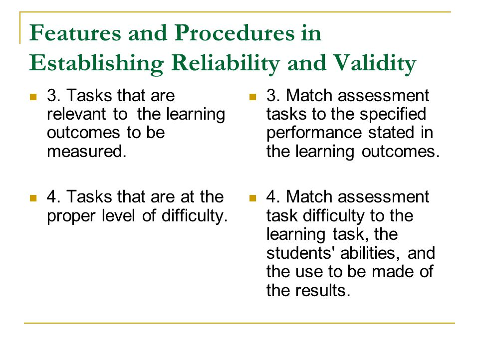 Features and Procedures in Establishing Reliability and Validity