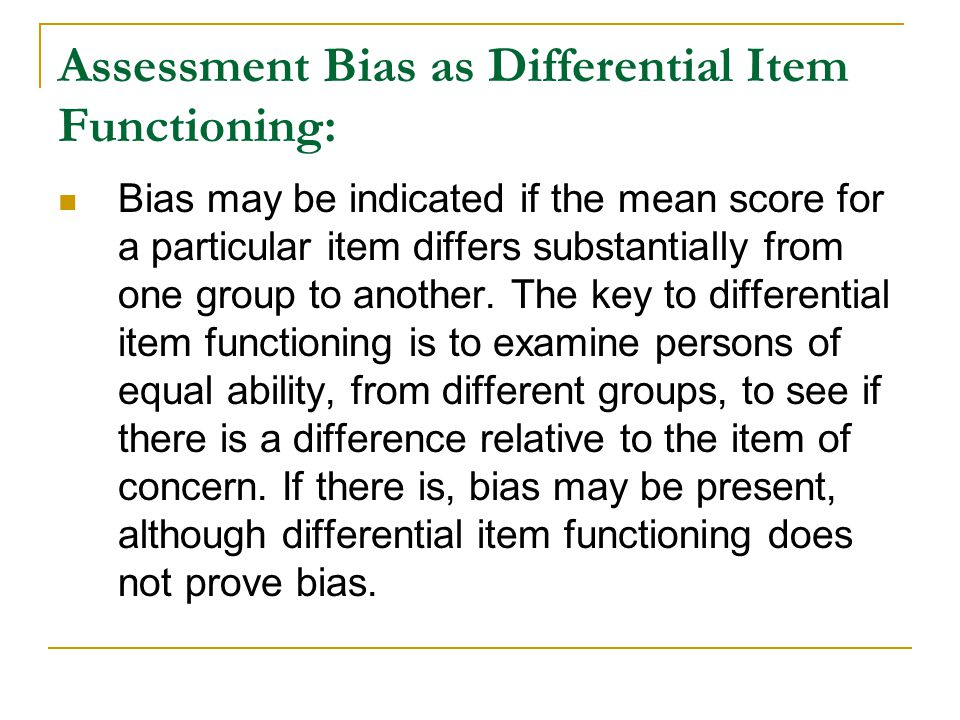 Assessment Bias as Differential Item Functioning: