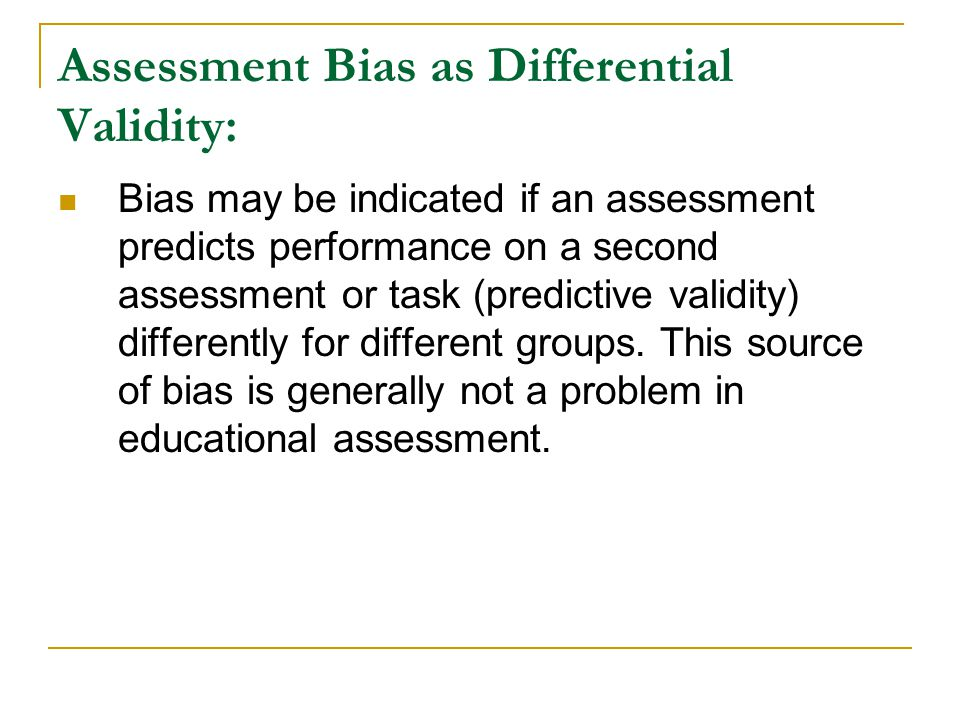 Assessment Bias as Differential Validity: