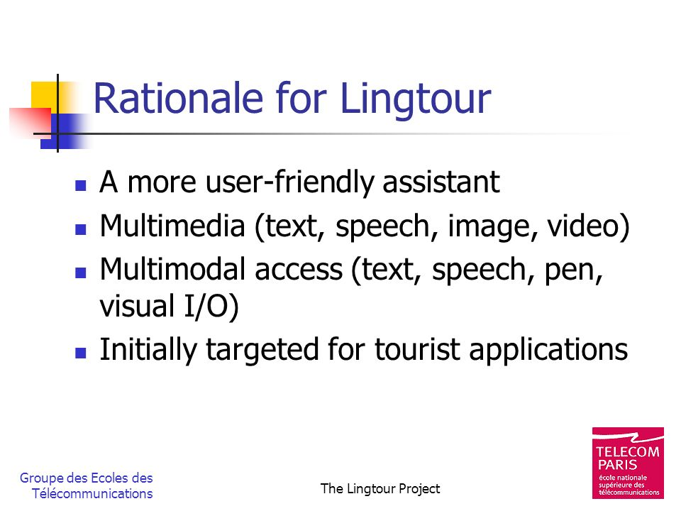 Rationale for Lingtour