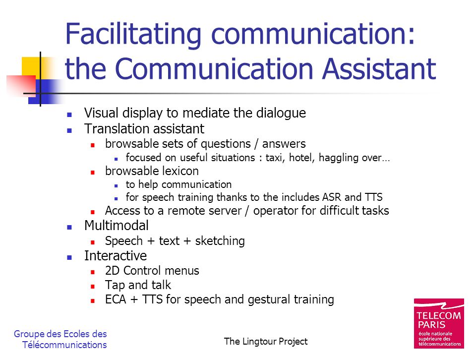Facilitating communication: the Communication Assistant