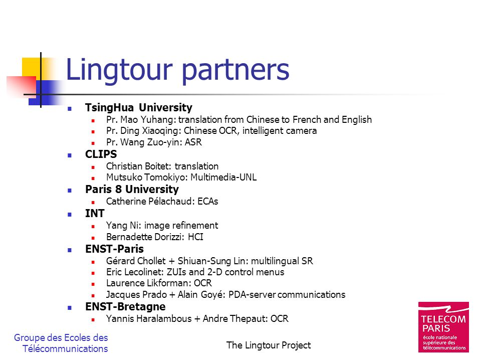 Lingtour partners TsingHua University CLIPS Paris 8 University INT
