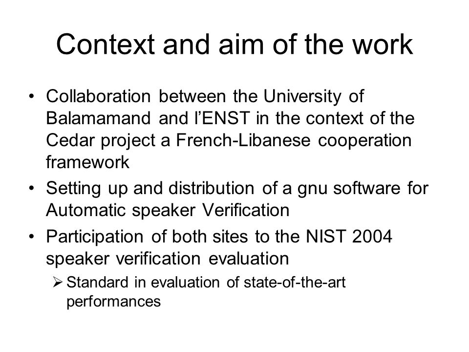 Context and aim of the work