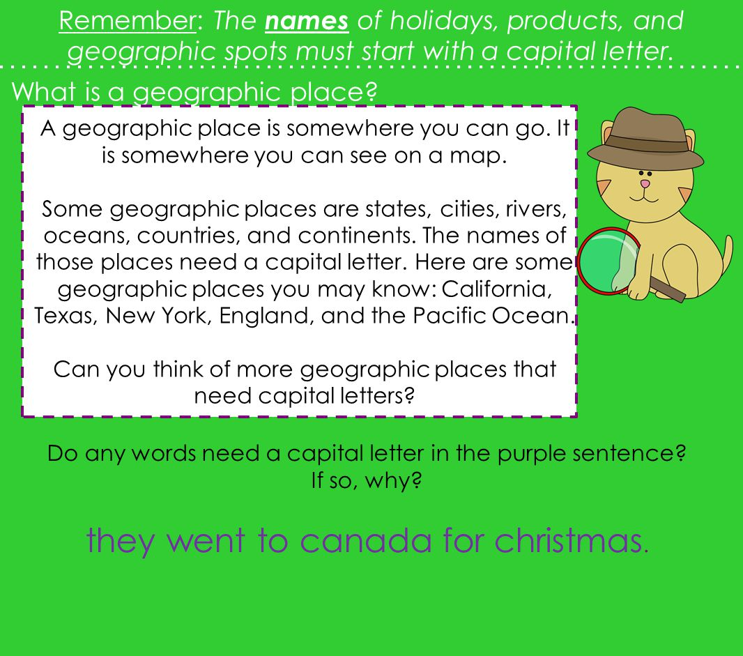 2.L.2a Capitalize holidays, product names, and geographic names ...