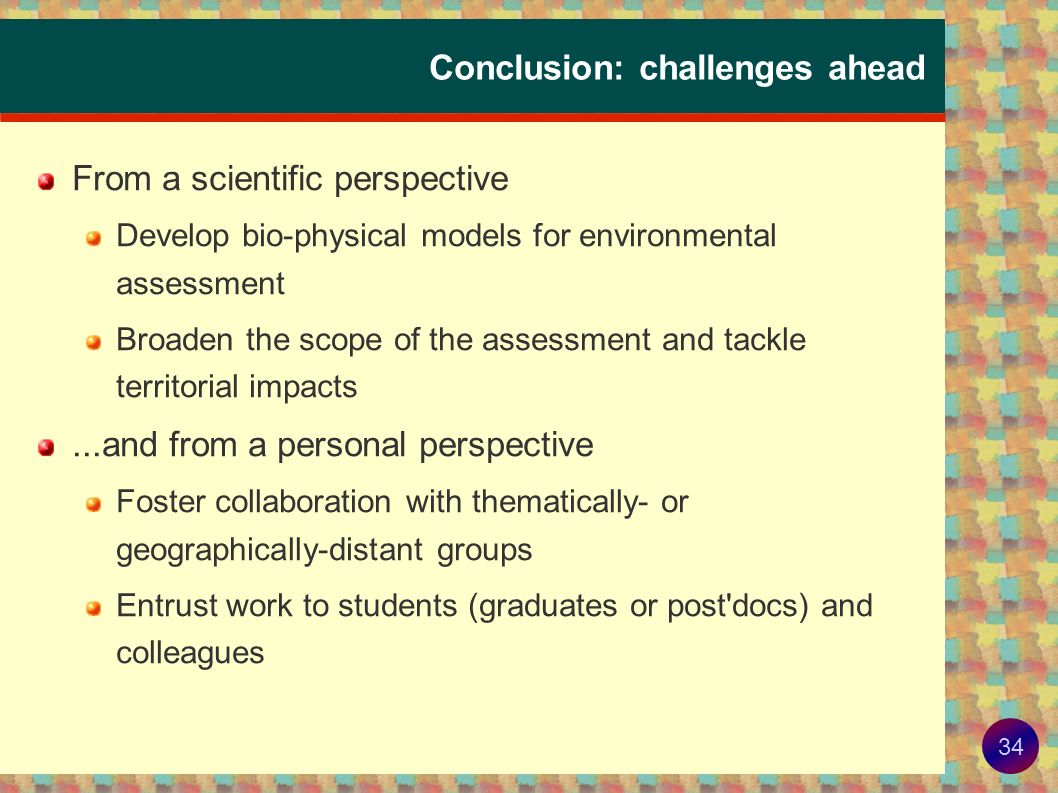 Conclusion: challenges ahead