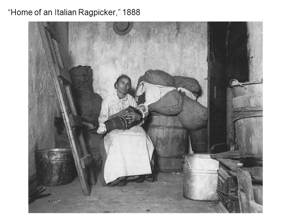 Home of an Italian Ragpicker, 1888
