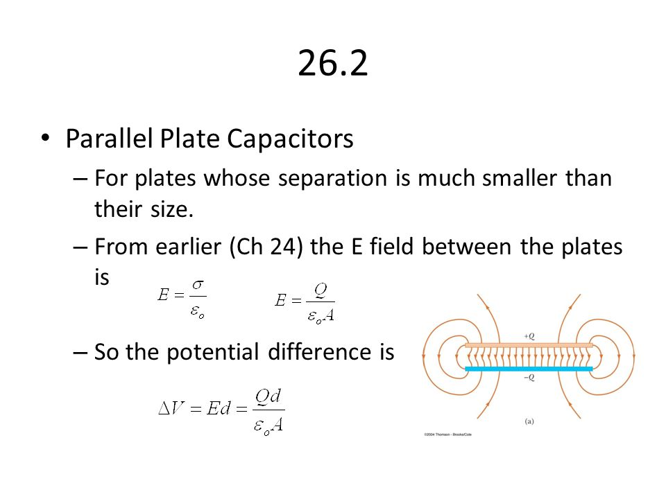 26.2 Parallel Plate Capacitors
