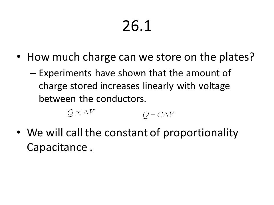 26.1 How much charge can we store on the plates