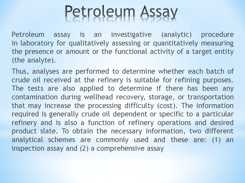 Topics Covered Characterization of crude oil Physical