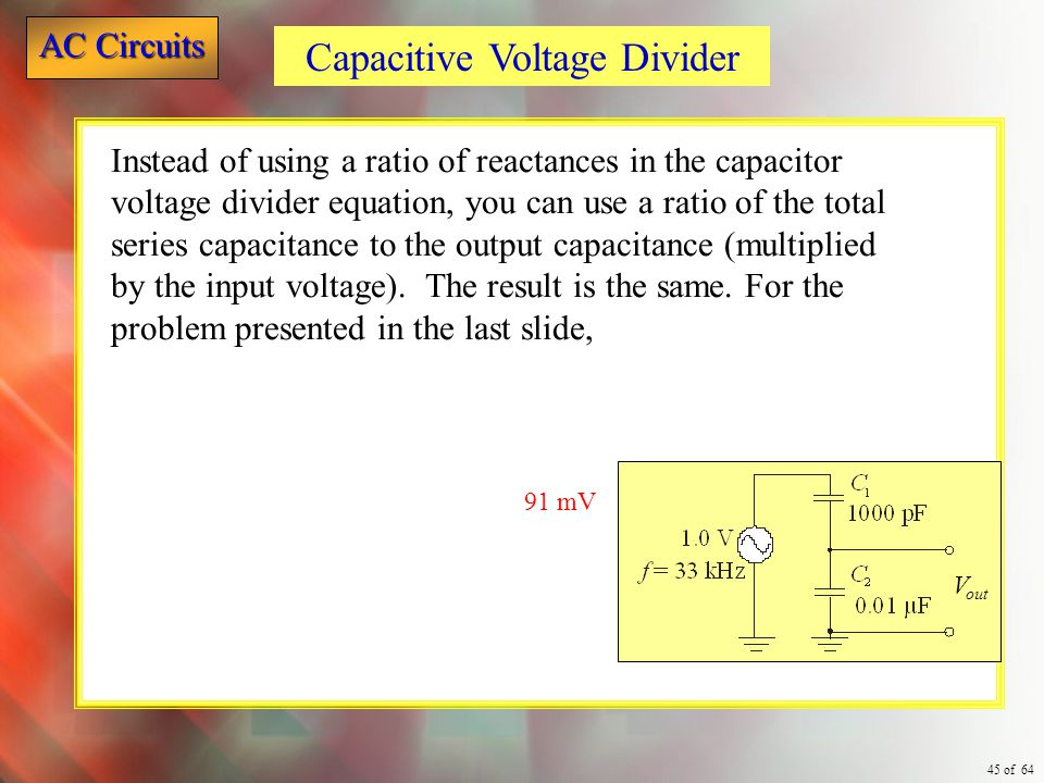 Capacitive Voltage Divider