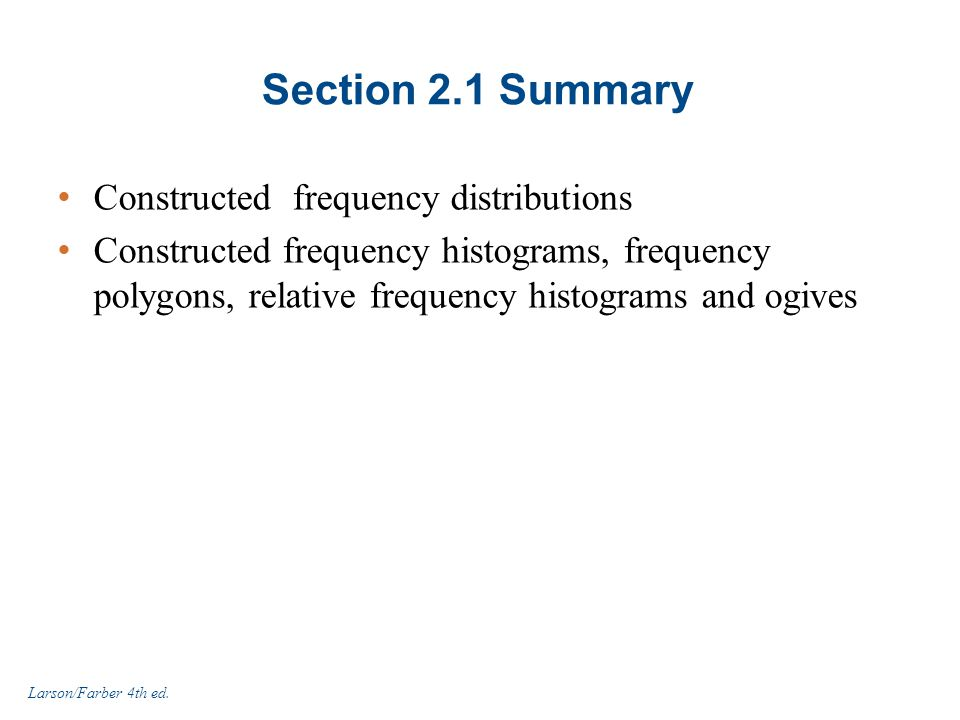 Section 2.1 Summary Constructed frequency distributions