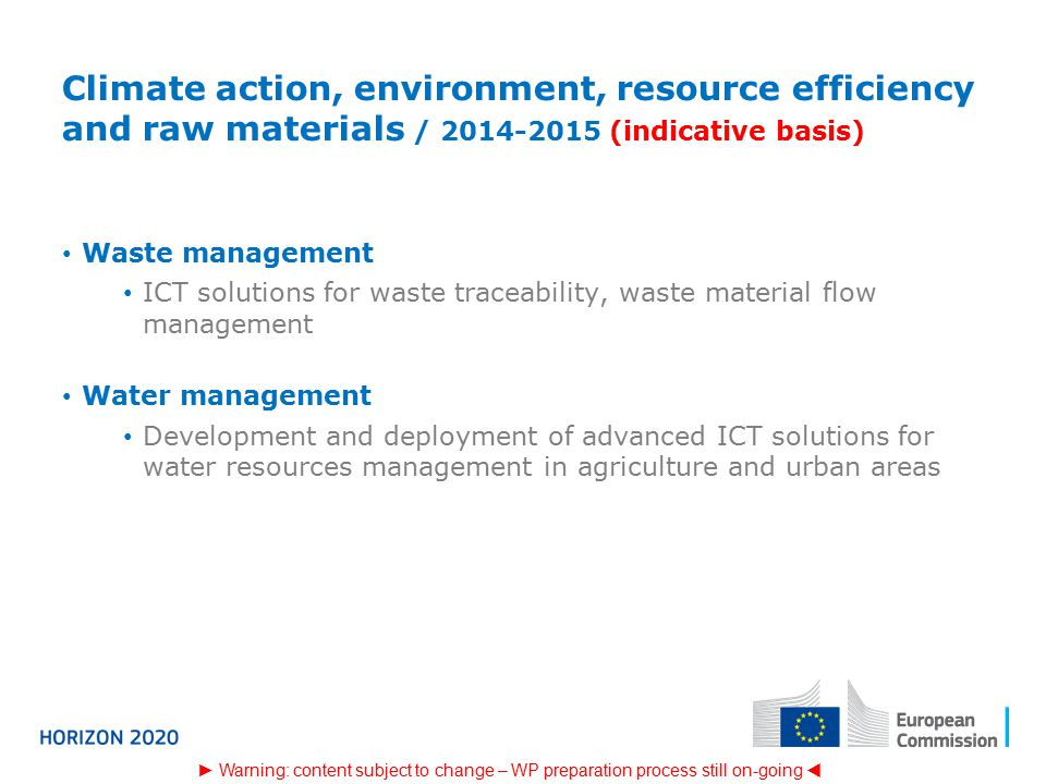 Climate action, environment, resource efficiency and raw materials / (indicative basis)