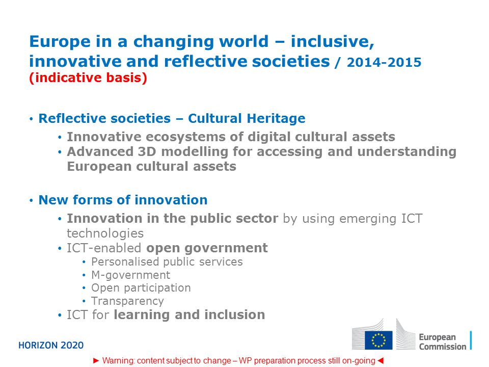 Europe in a changing world – inclusive, innovative and reflective societies / (indicative basis)