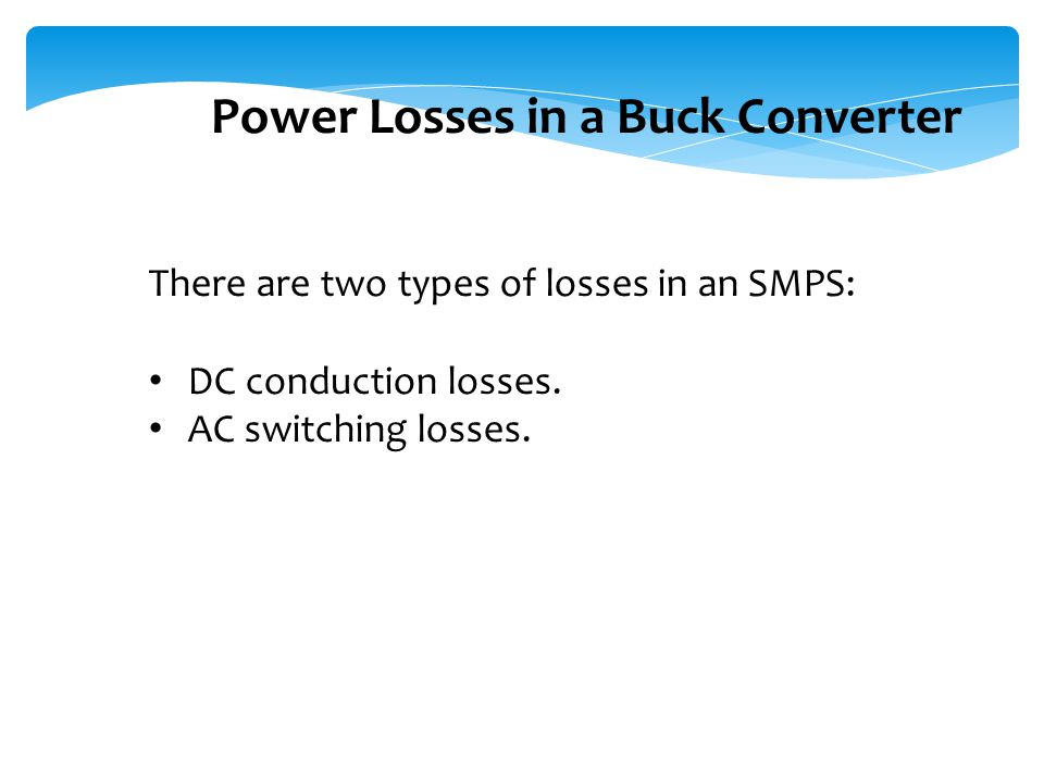 Power Losses in a Buck Converter