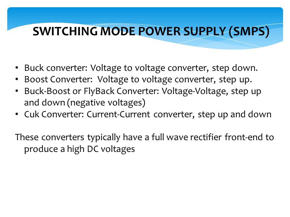 SWITCHING MODE POWER SUPPLY (SMPS)