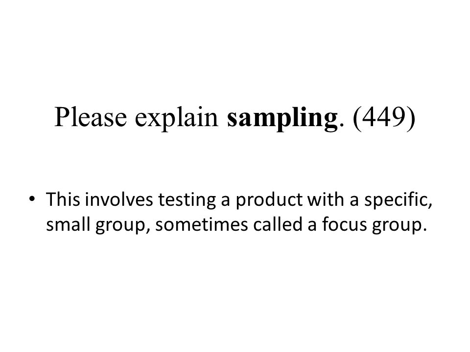 Please explain sampling. (449)