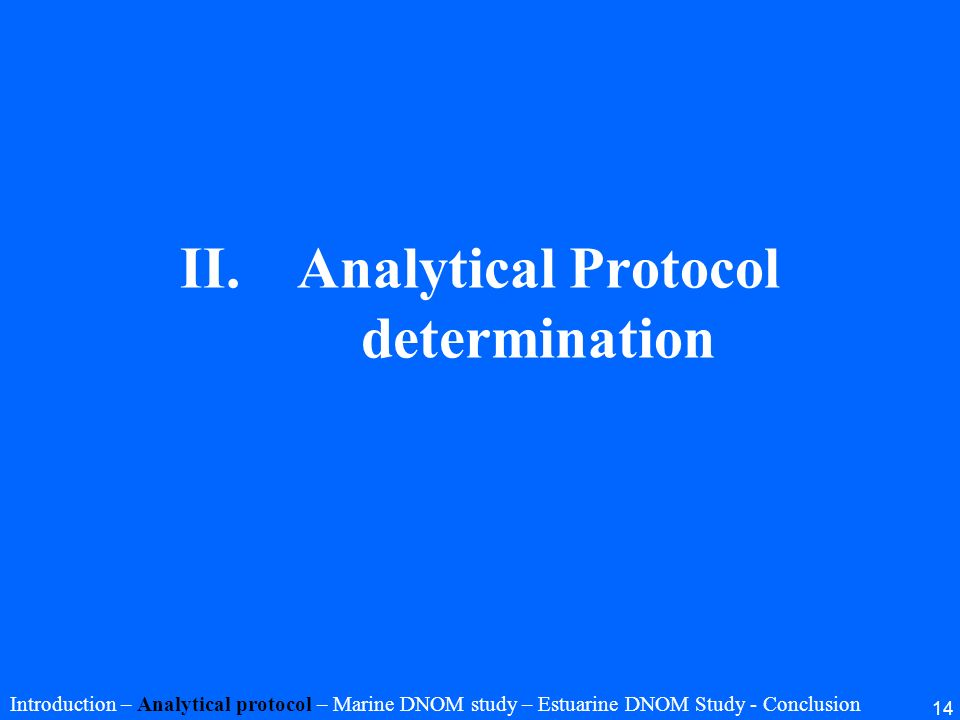 Analytical Protocol determination