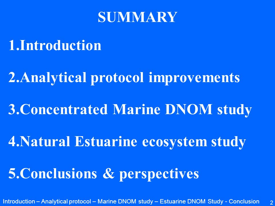 Analytical protocol improvements Concentrated Marine DNOM study