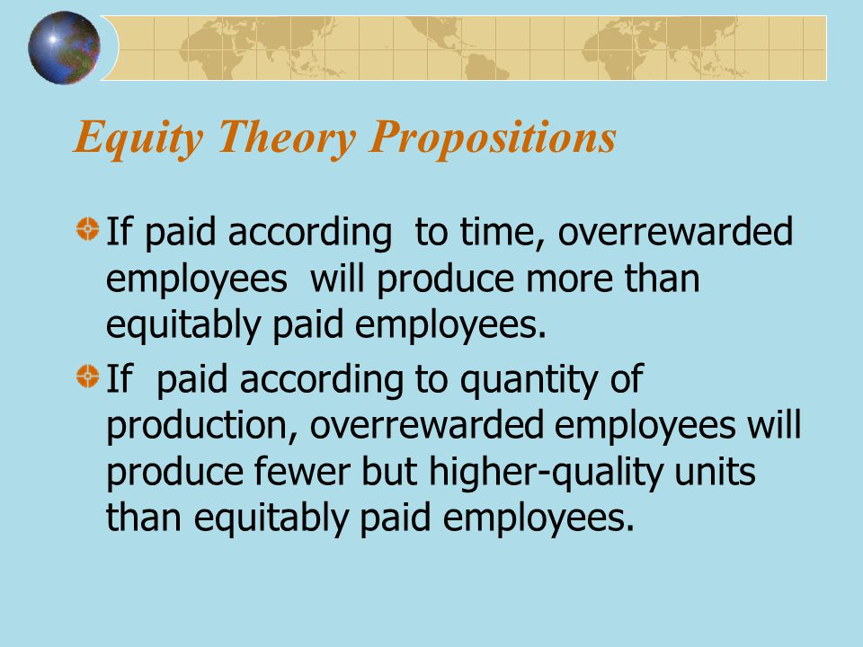 Equity Theory Propositions