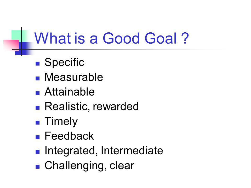 What is a Good Goal Specific Measurable Attainable