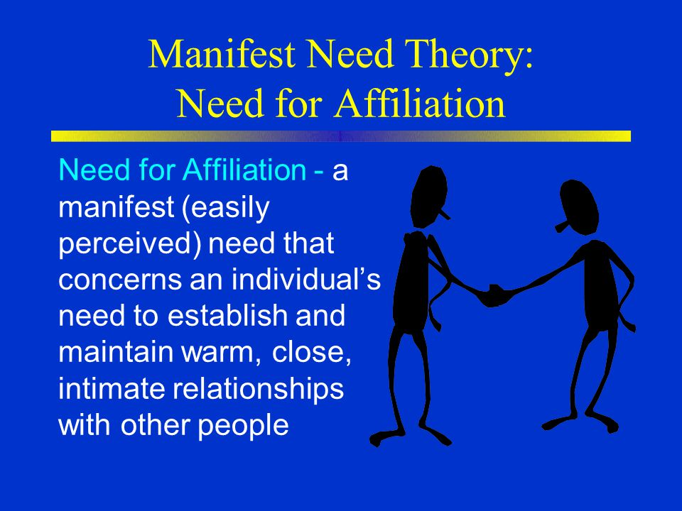Manifest Need Theory: Need for Affiliation