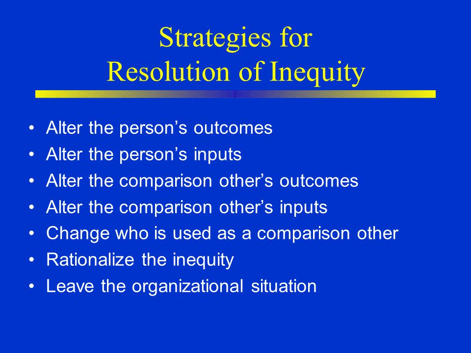 Strategies for Resolution of Inequity