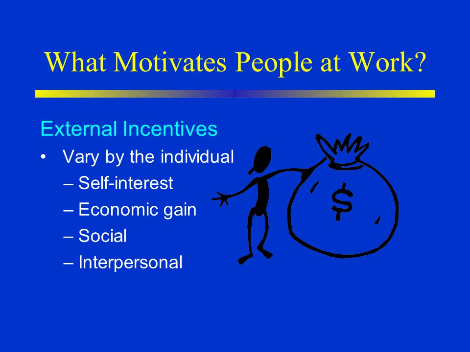 What Motivates People at Work