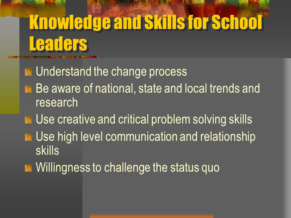 Knowledge and Skills for School Leaders