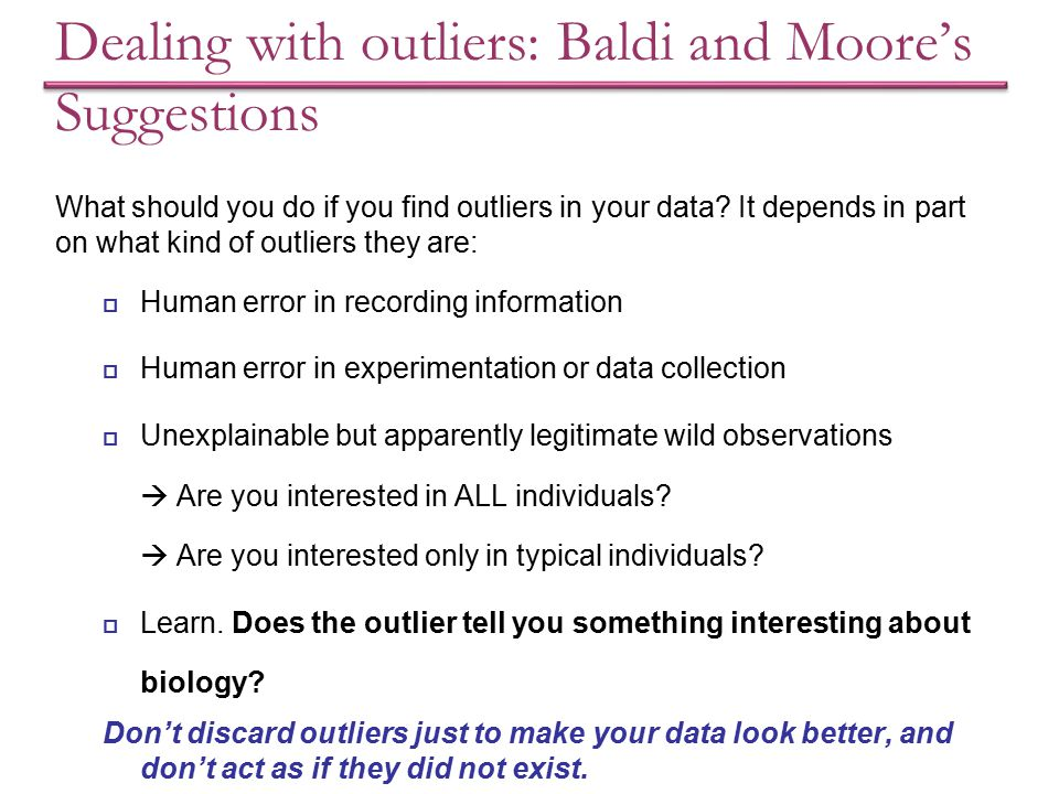 Dealing with outliers: Baldi and Moore's Suggestions