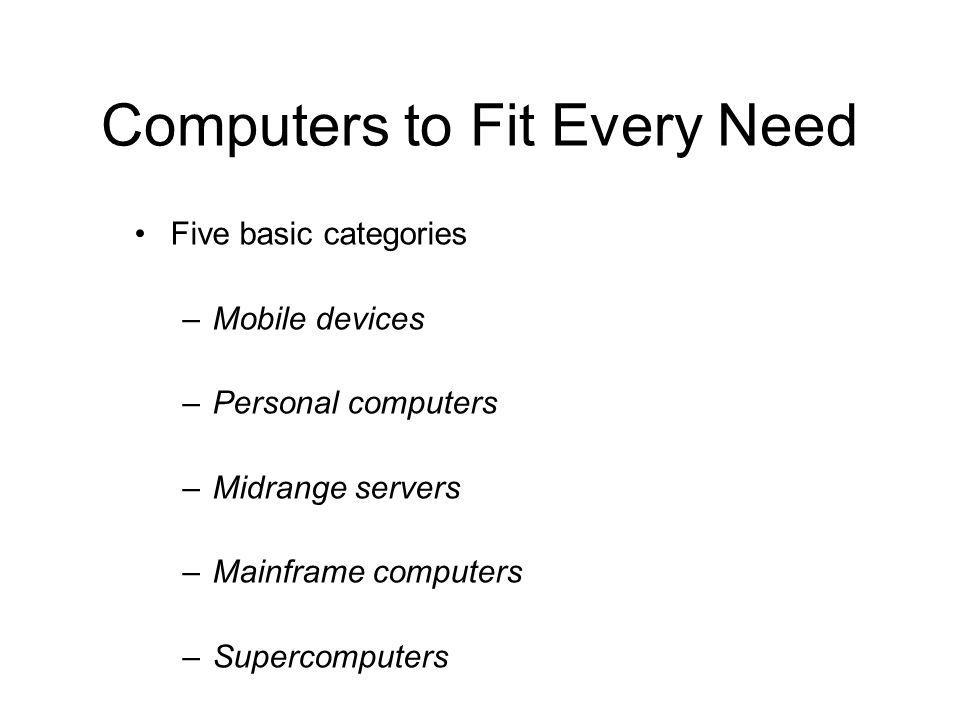 Computers to Fit Every Need