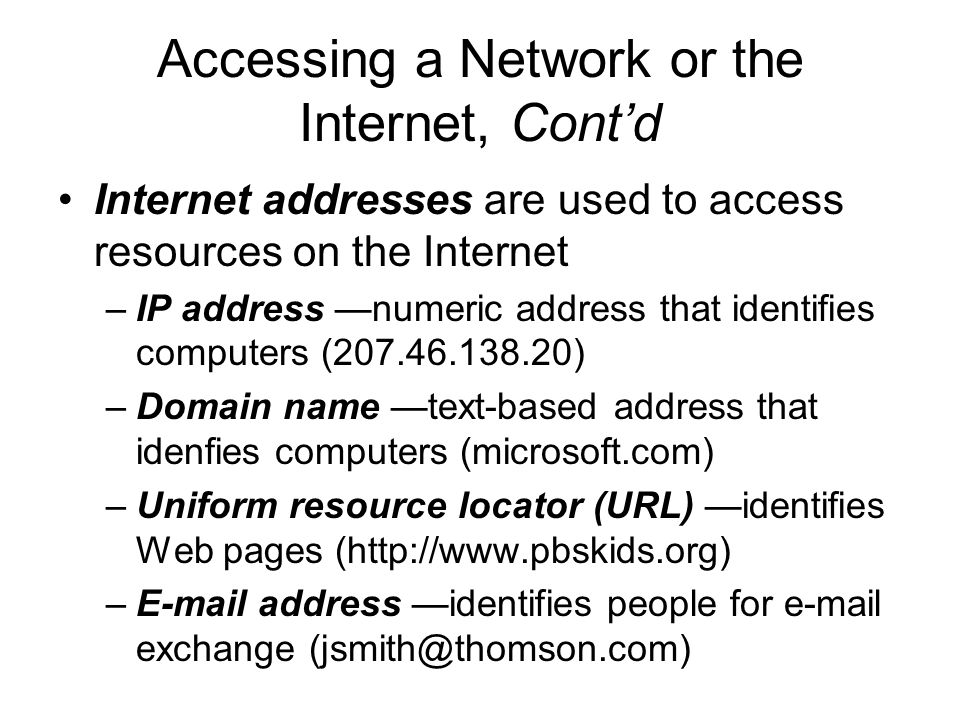 Accessing a Network or the Internet, Cont'd