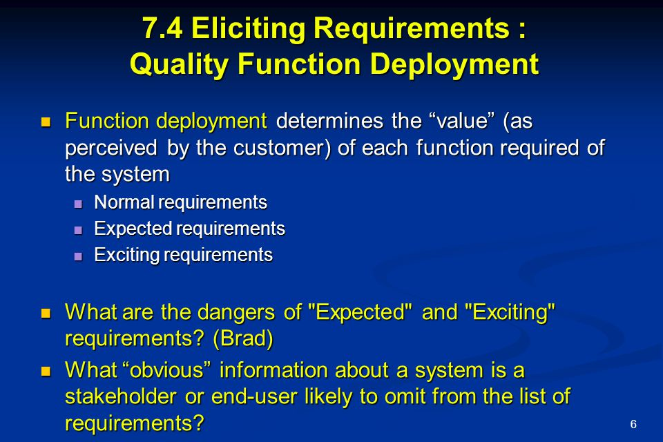 7.4 Eliciting Requirements : Quality Function Deployment
