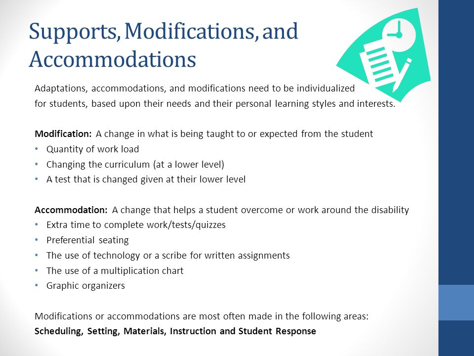 Supports, Modifications, and Accommodations