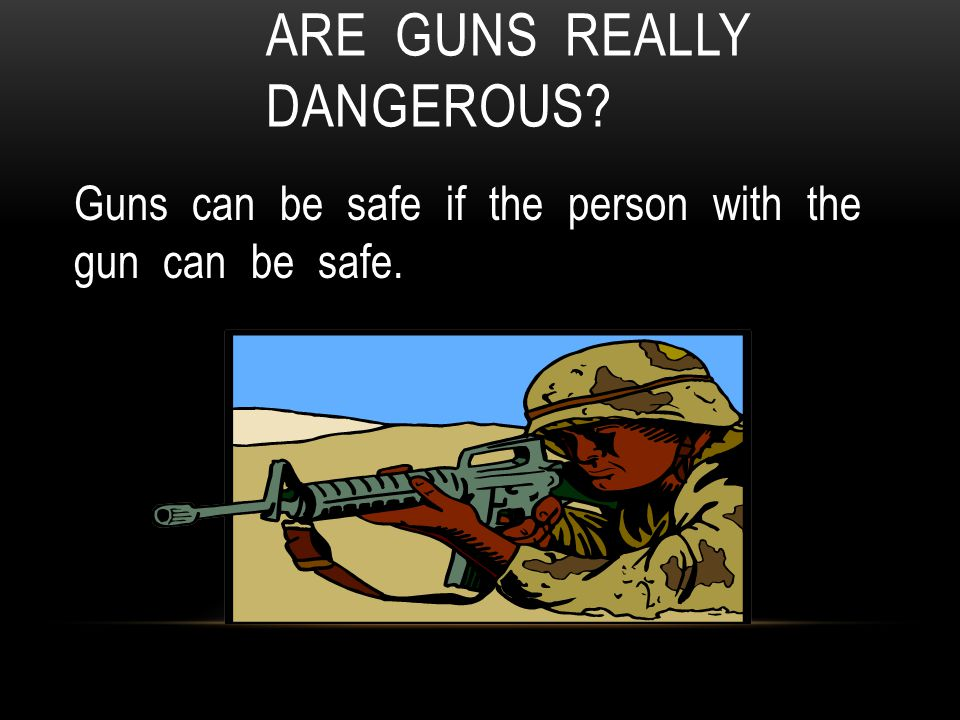 are guns really the problem Mental health workers are in these instances asked to provide clinical diagnoses to social and economic problems114 in this sense, instead of accepting the expanded authority provided by current gun legislation, mental health workers and organizations might be better served by identifying and promoting areas of common cause between clinic and.