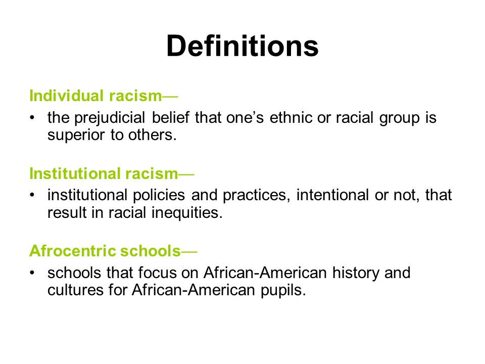 Definitions Individual racism—
