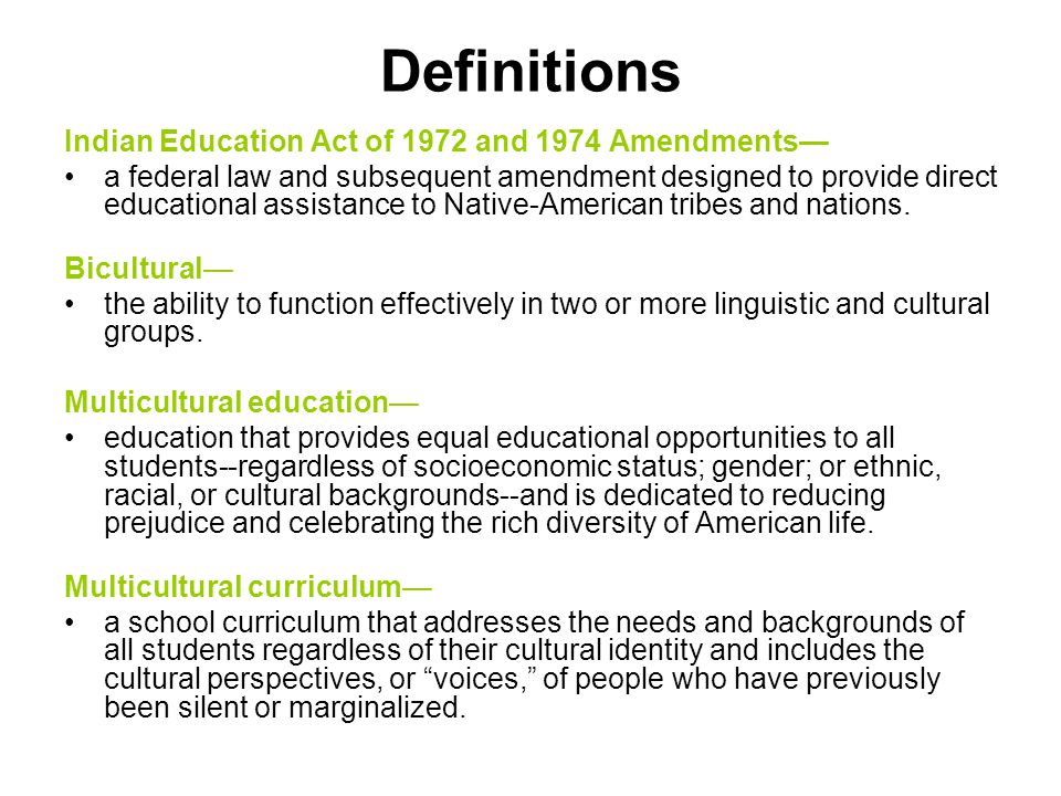 Definitions Indian Education Act of 1972 and 1974 Amendments—