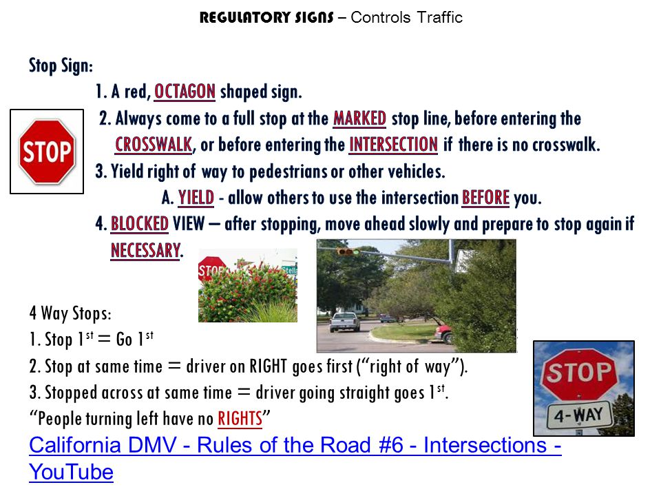 REGULATORY SIGNS – Controls Traffic
