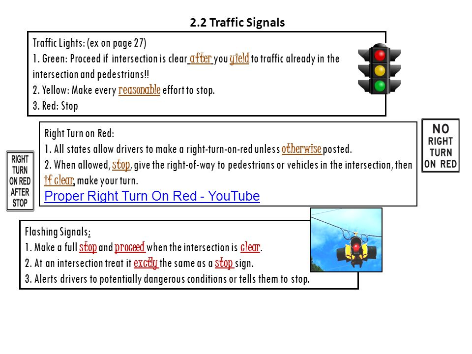 2.2 Traffic Signals Traffic Lights: (ex on page 27)