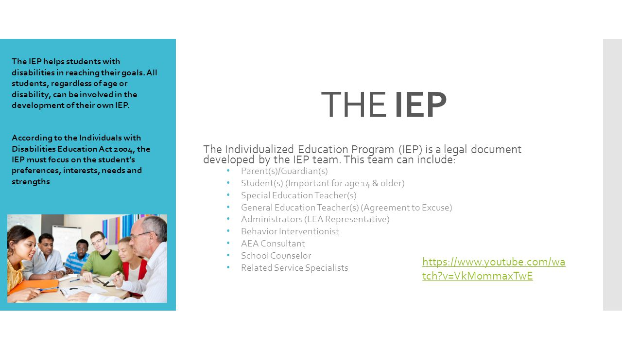 The IEP helps students with disabilities in reaching their goals