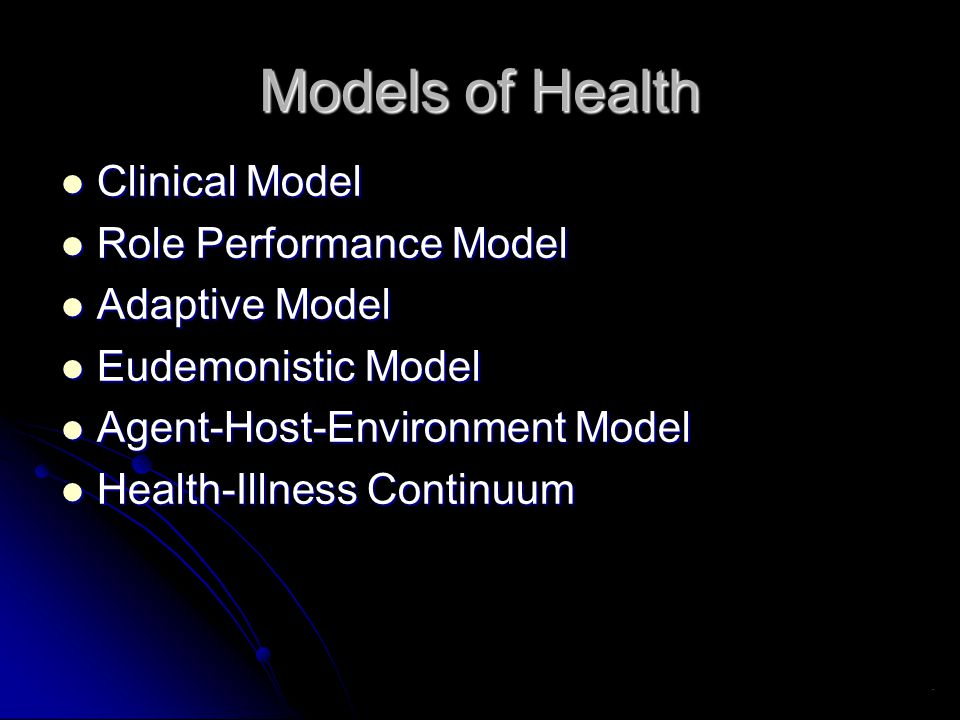 Models of Health Clinical Model Role Performance Model Adaptive Model