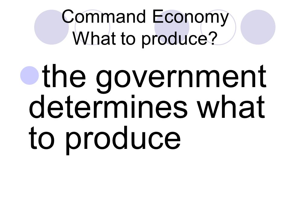 Command Economy What to produce