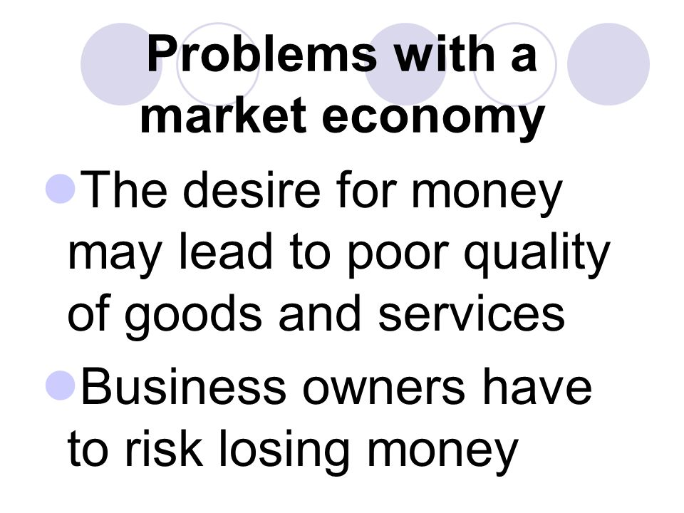 Problems with a market economy