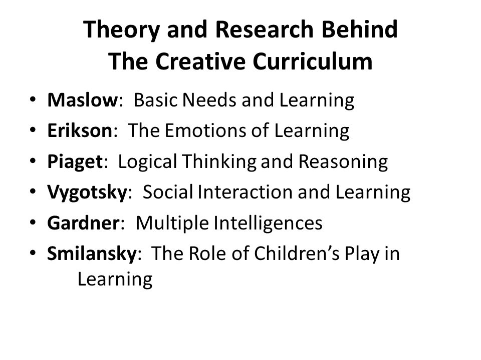 Theory and Research Behind The Creative Curriculum