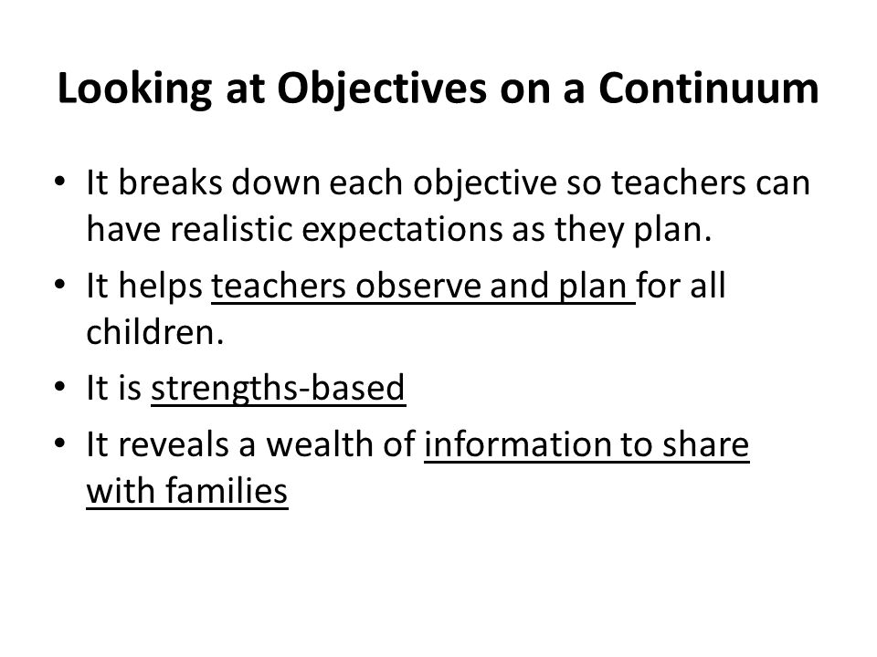 Looking at Objectives on a Continuum