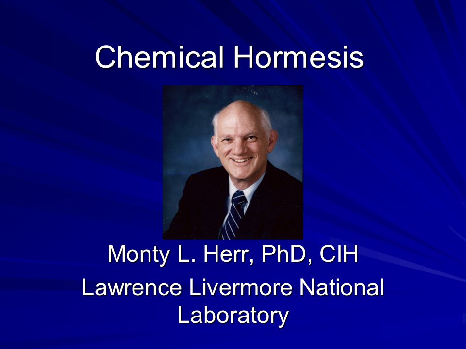 Monty L. Herr, PhD, CIH Lawrence Livermore National Laboratory