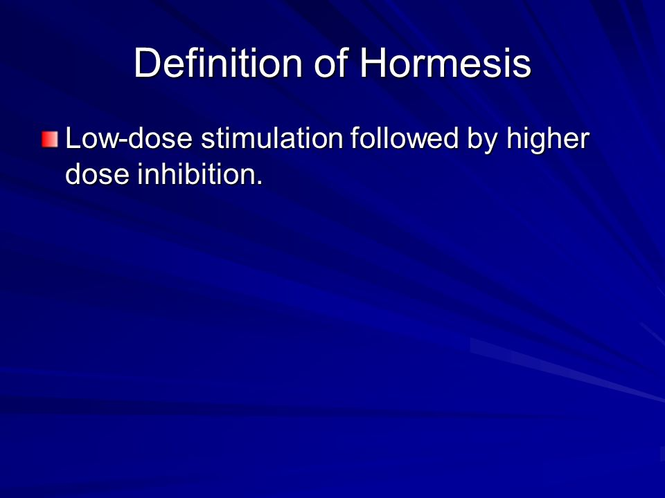 Definition of Hormesis