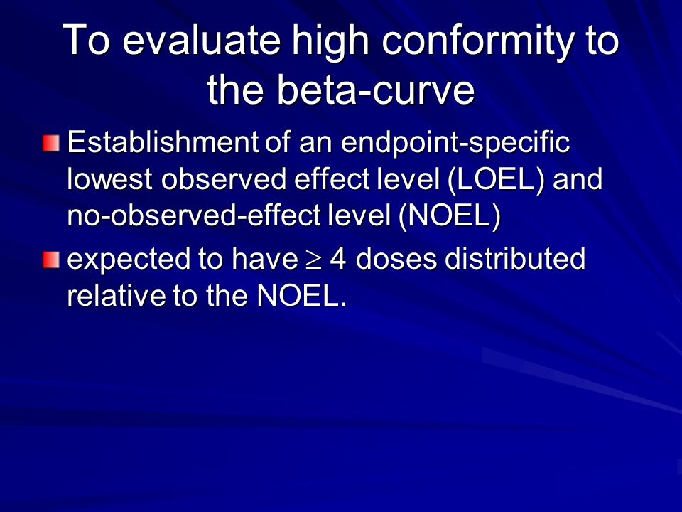 To evaluate high conformity to the beta-curve